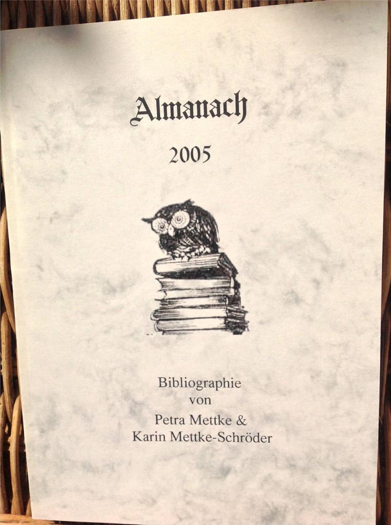 Petra Mettke, Karin Mettke-Schröder/Bibliographie Almanach/Broschürefassung/2005/Einband