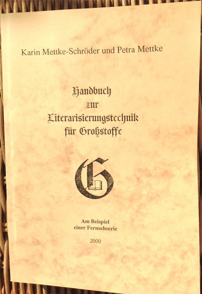 Karin Mettke-Schröder, Petra Mettke/Literarisierungstechnik für Großstoffe/Handbuch 4/2004/Einband