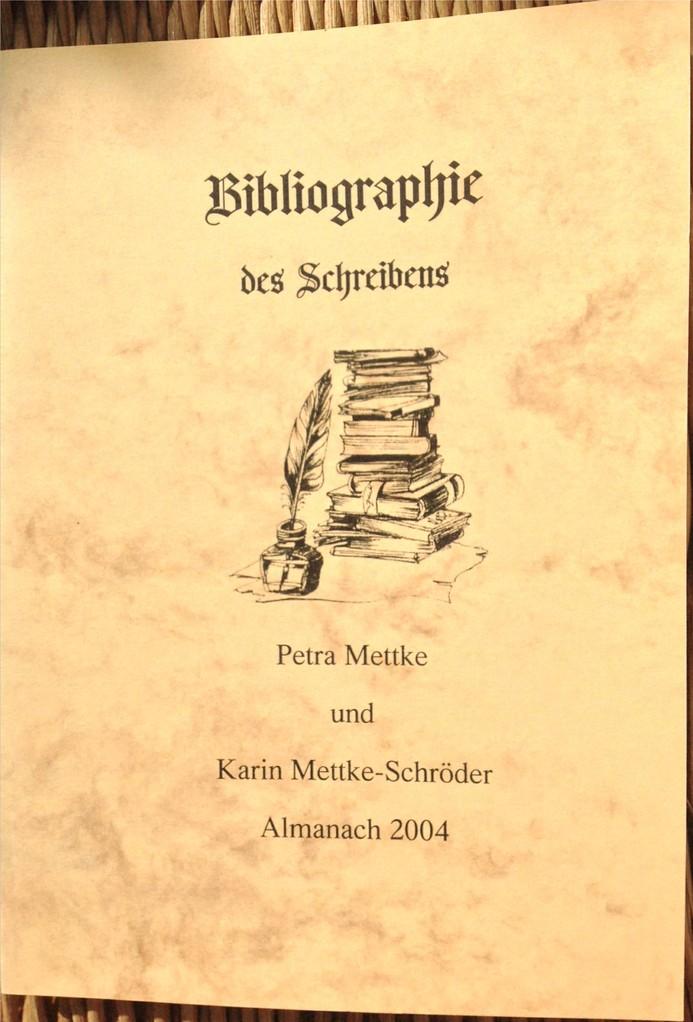 Petra Mettke, Karin Mettke-Schröder/Bibliographie des Schreibens/Broschürefassung/2004/Einband