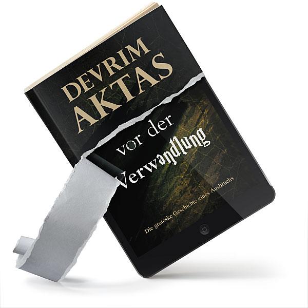 Vor der Verwandlung (Kurzgeschichte von Devrim Aktas)
