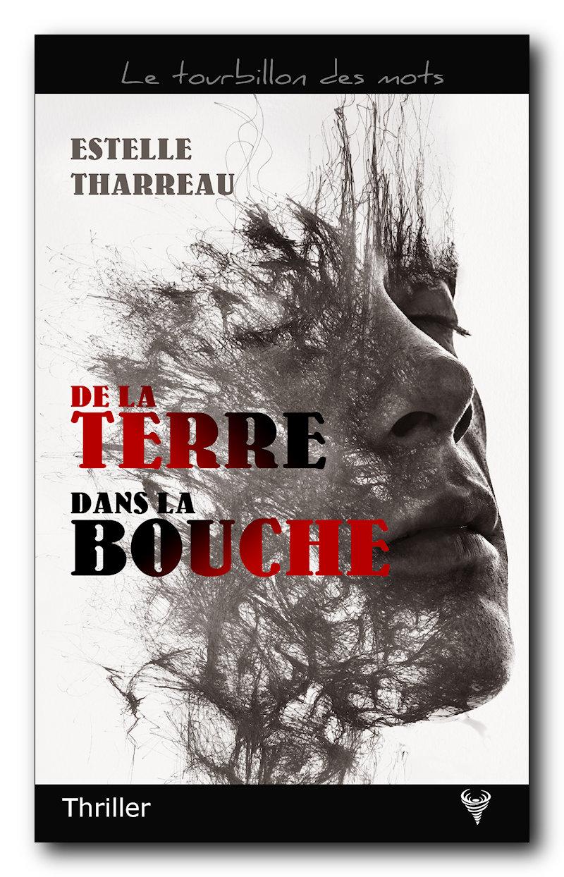 Découvrez « De la terre dans la bouche » - Taurnada Éditions