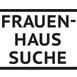 Frauenhaus-Suche