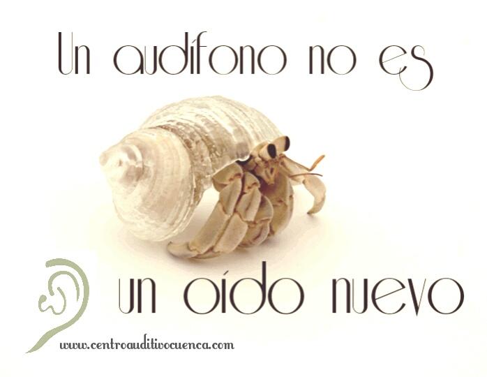 Un audífono no es un oído nuevo.
