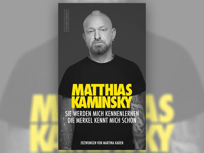 """Bild: Buchcover: """"Matthias Kaminsky. Sie werden mich kennenlernen, die Merkel kennt mich schon"""""""