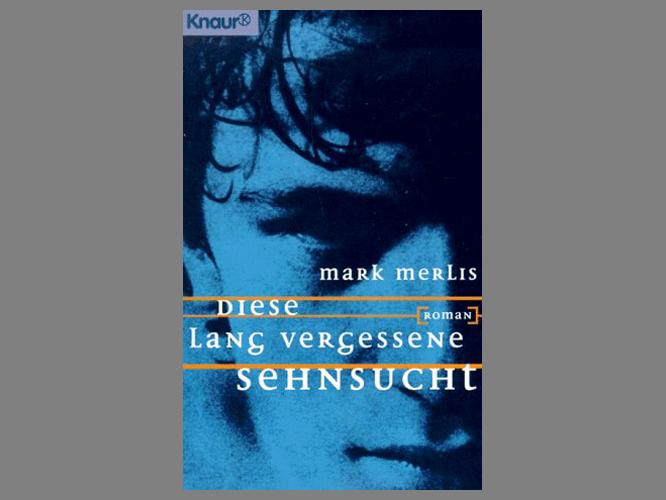 """Bild: Buchcover """"Diese lang vergessene Sehnsucht"""""""