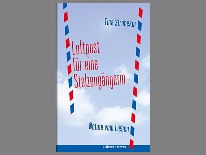 """Bild: Buchcover """"Luftpost für eine Stelzengängerin"""""""