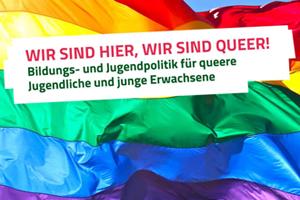 Bild: Wir sind hier, wir sind queer