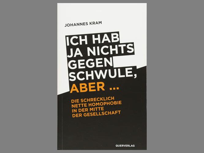"""Bild: Buchcover """"Ich hab ja nichts gegen Schwule, aber"""""""
