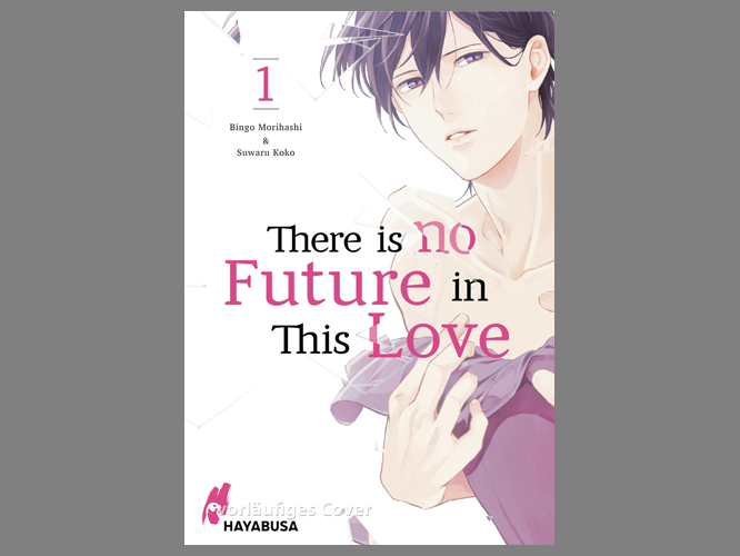 """Bild: Buchcover """"There is no Future in this Love"""""""