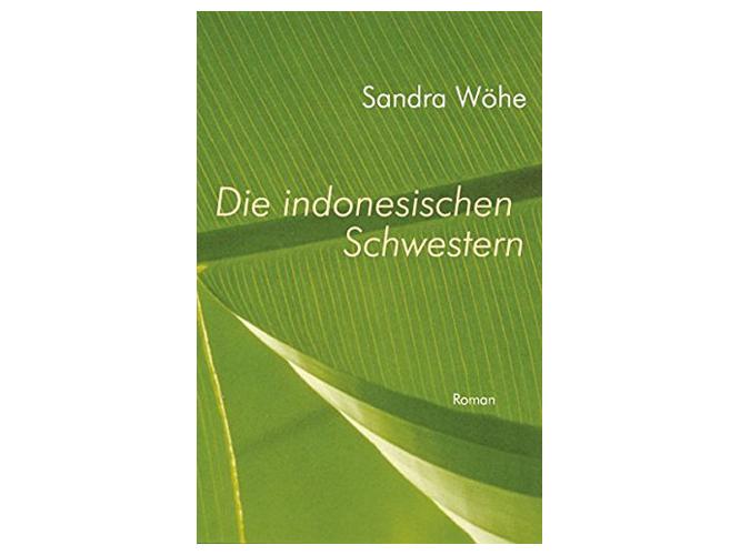 """Bild: Buchcover """"Die indonesischen Schwestern"""""""