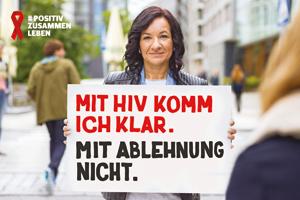 """Bild: Plakatmotiv #positivzusammenleben. """"Mit HIV komm ich klar. Mit Ablehnung nicht."""""""
