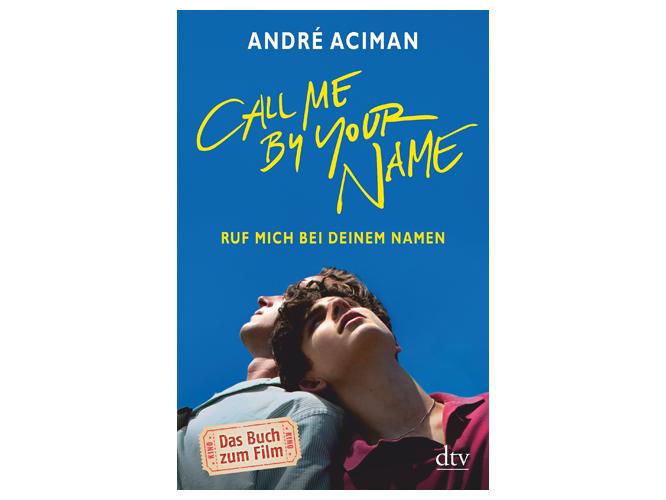"""Bild: Buchcover """"Ruf mich bei deinem Namen"""""""