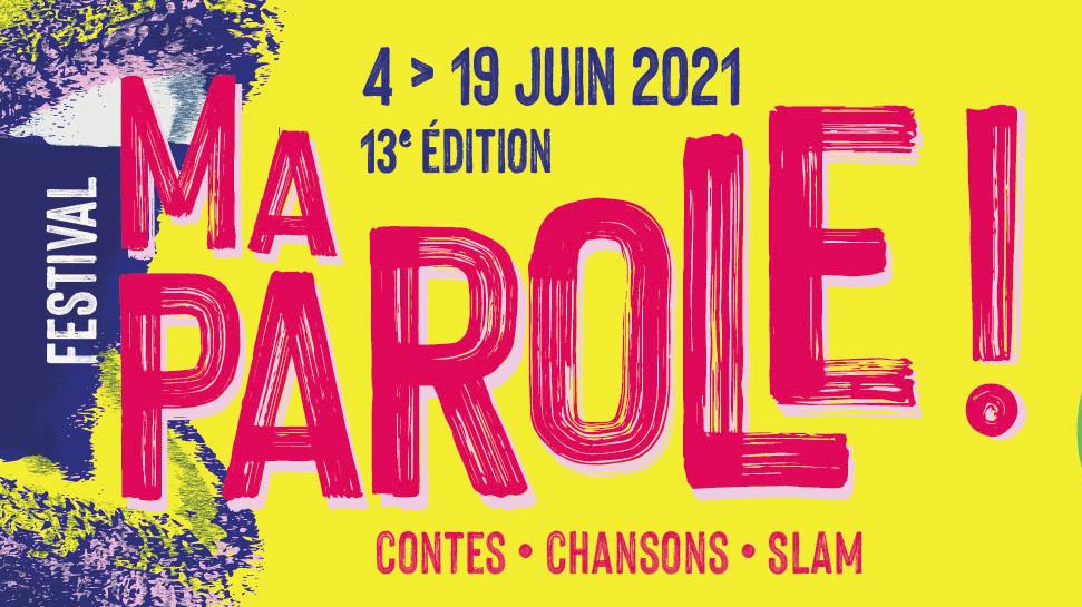 """Festival """"Ma Parole !"""" dans le Calvados (14)"""