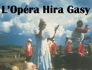L'Opéra Hira Gasy - Théâtre du Versant - Biarritz
