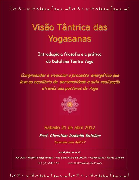 Ateliê em Abril de 2012 no Kailasa - Copacabana - Rio de Janeiro