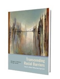 """Bridges & Towers"" cover art; ""Transcending Racial Barriers: Toward a Mututal Obligations Approach"", Oxford University Press, Michael O Emerson & George Yancey"