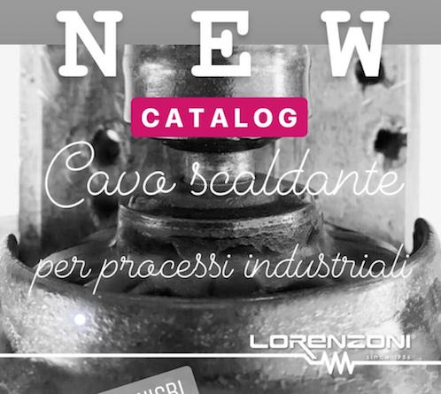 Catalogo cavo scaldante per processi industriali - Lorenzoni