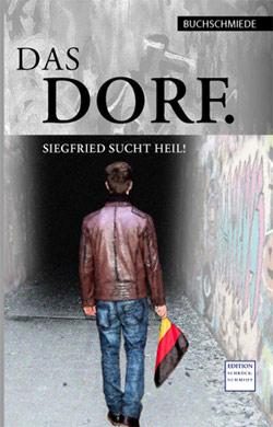 Cover Das Dorf. Siegfried sucht Heil.