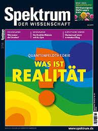Spektrum der Wissenschaft: Quantenfeldtheorie - Was ist Realität