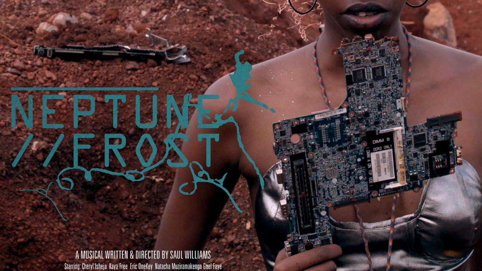 """FRANCE : """"Neptune Frost"""" représente l'Afrique à la Quinzaine des réalisateurs"""