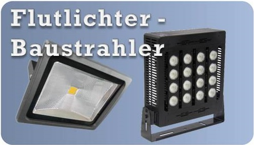 Produktauswahl Flutlichter Baustrahler