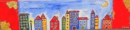 Straßenzug - 70 x 20 cm Nicht mehr verfügbar! Fröhliches naives Gemälde in Anlehnung an F. Hundertwasser. An den Seiten befindet sich Blattgold; die Fenster sind mit glänzender Effektfarbe gemalt.
