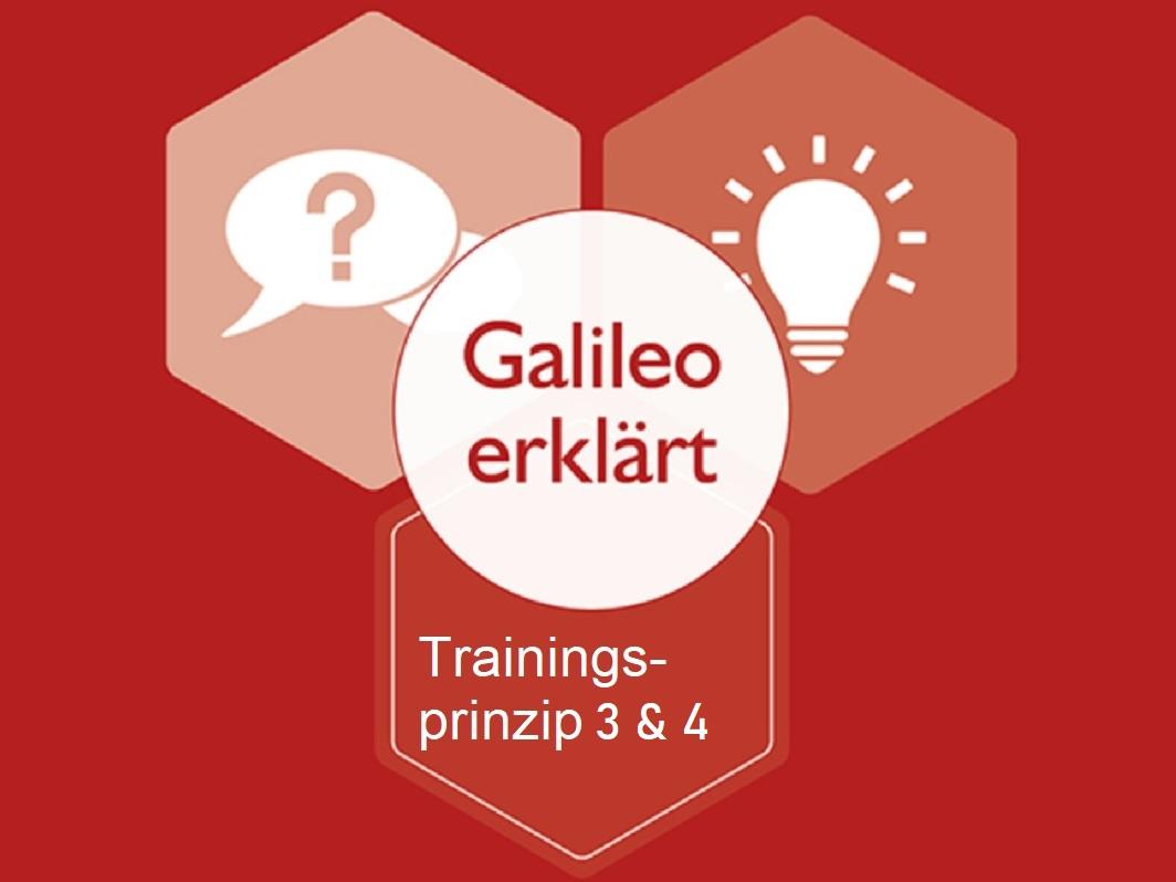 Galileo erklärt - Trainingsprinzip 3 und 4