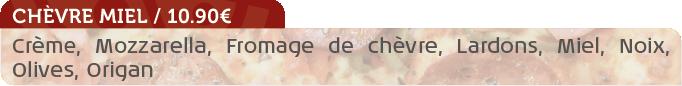 Pizza Chèvre Miel / 10.90€