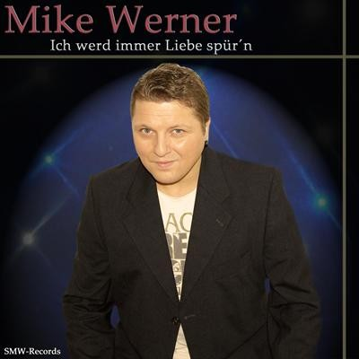 Mike Werner`s neueste Single CD