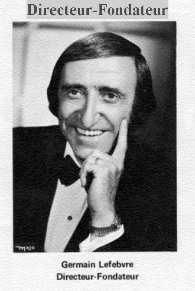 Germain Lefebvre, Directeur et fondateur