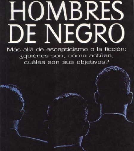 HOMBRES DE NEGROS; AGENTES DEL GOBIERNO O ET