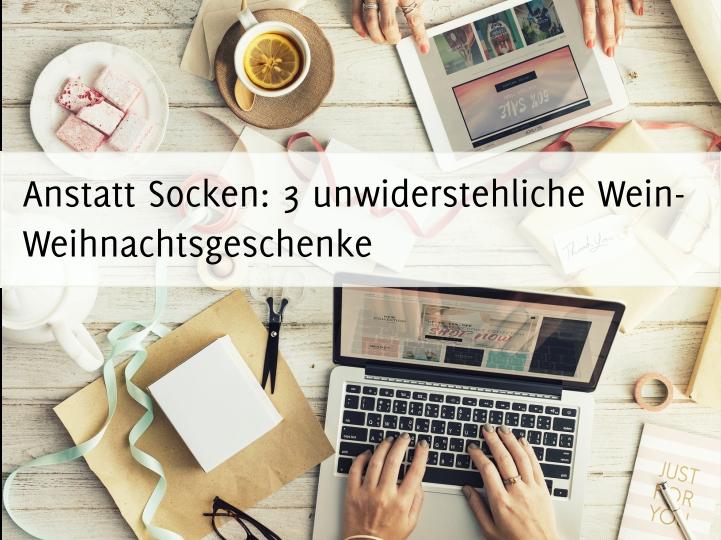 """Titelbild """"Anstatt Socken: 3 unwiderstehliche Wein-Weihnachtsgeschenke"""""""