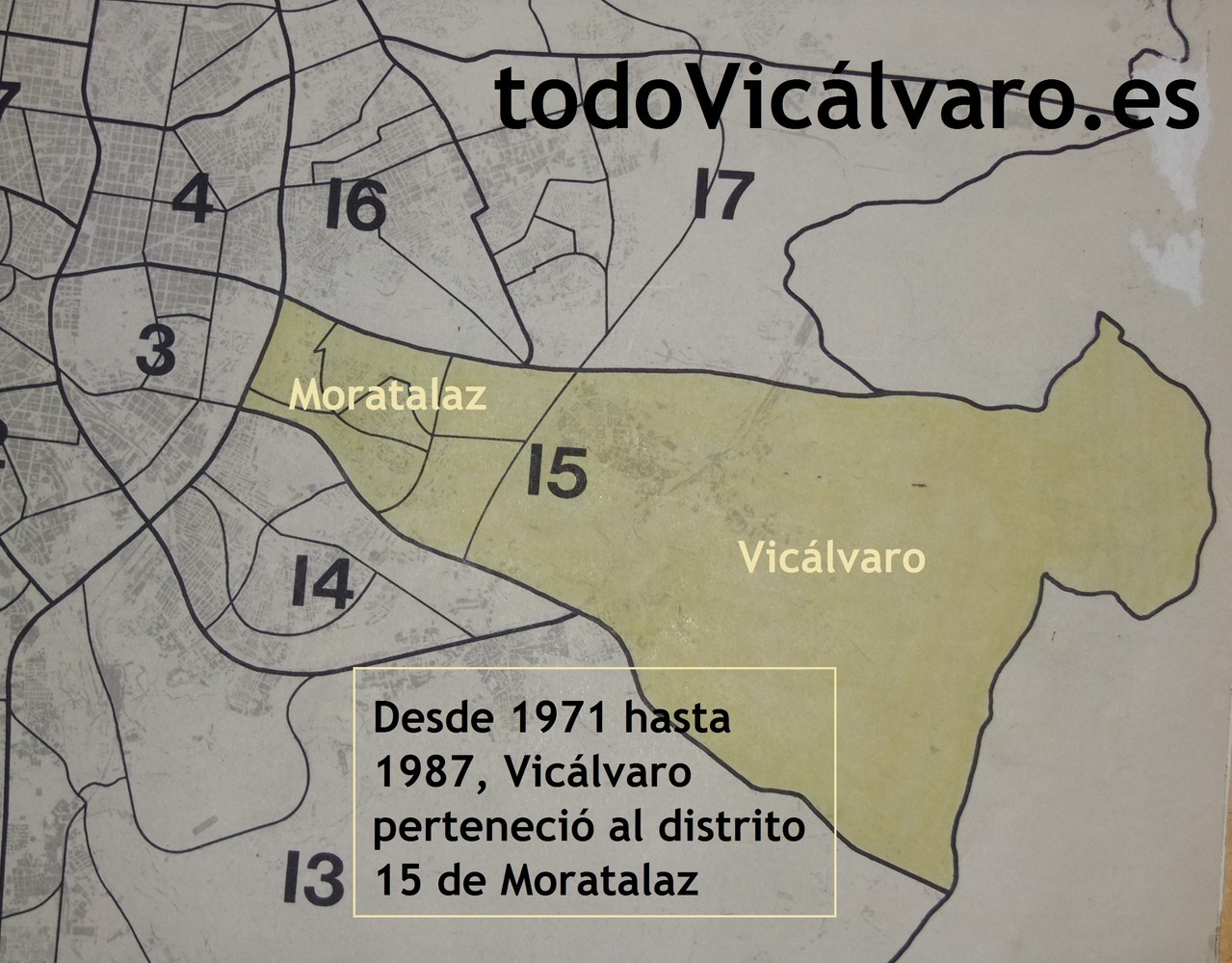 Desde 1971 hasta 1987 existió el distrito denominado Moratalaz-Vicálvaro