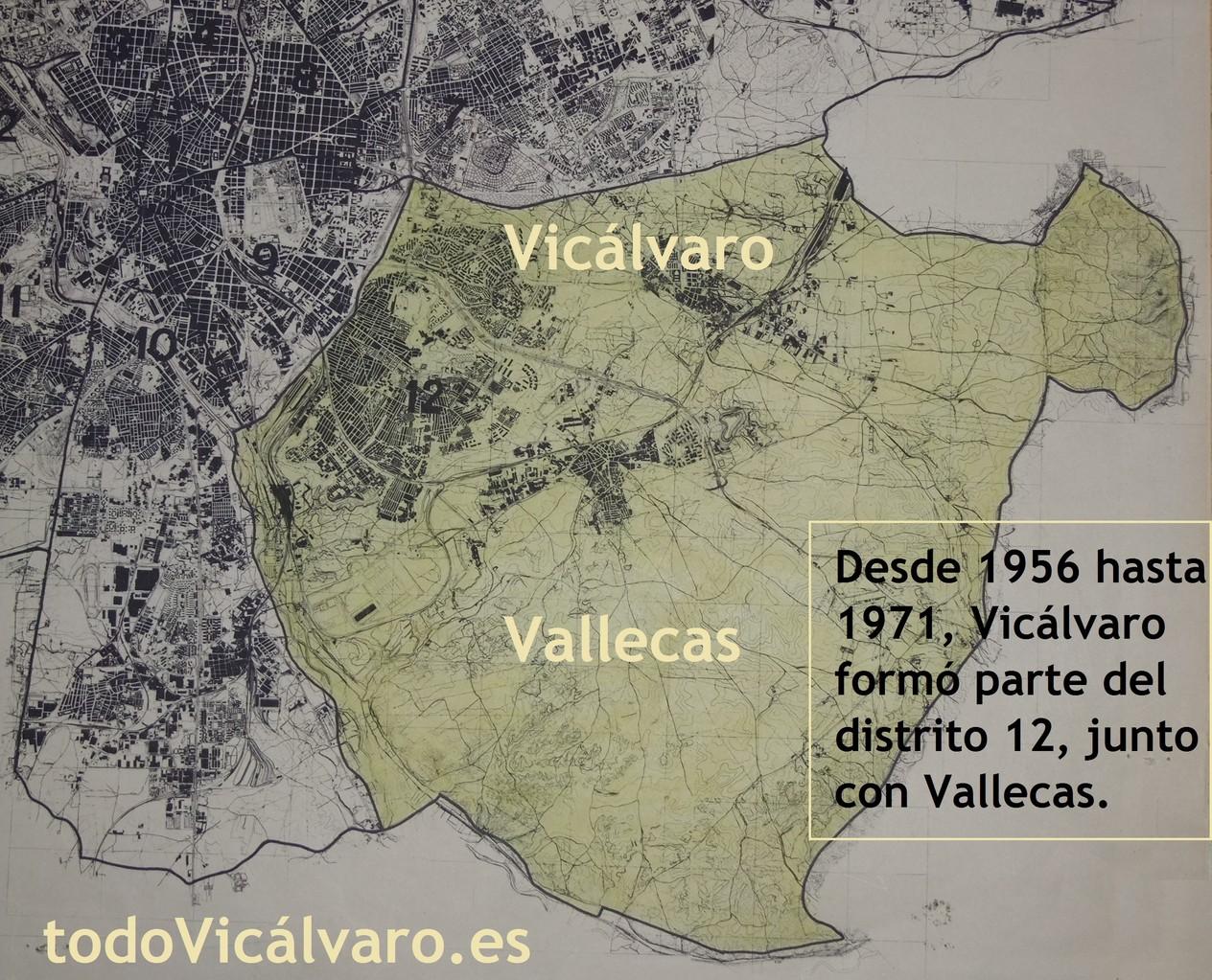 Desde 1956, Vicálvaro fue incluido en el distrito de Vallecas