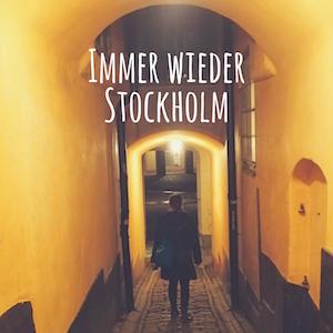 Blogpost: Immer wieder Stockholm auf schwedenundso.de