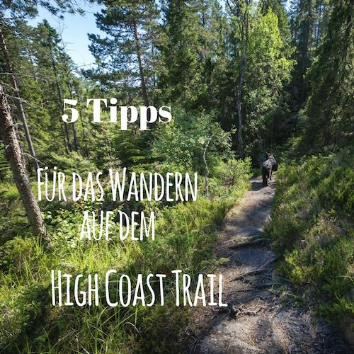 Tipps für das Wandern auf dem High Coast Trail (Hohe Küste Wanderweg)