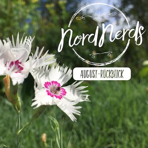 NordNerds Monatsrückblick August 2018