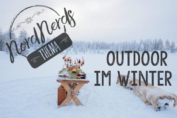 NordNerds Thema Outdoor im Winter | Sabine von travelstories-reiseblog.com