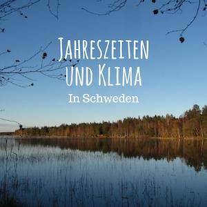 Jahreszeiten und Klima in Schweden