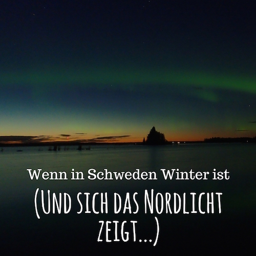Schweden und so Post: Wenn sich in Schweden das Nordlicht zeigt... Foto von Arne Gerken