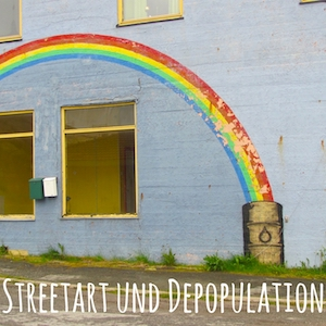 Blogpost: Vardø in Norwegen: Streetart und Depopulation