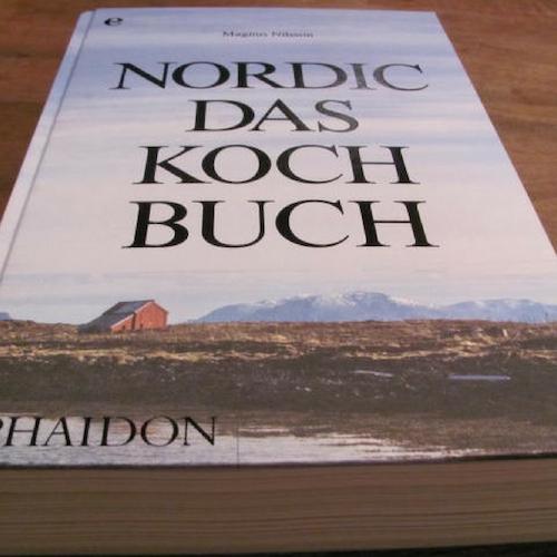 Rezension: Nordic das Kochbuch von Magnus Nilsson