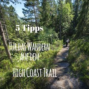 Blogpost: Tipps für das Wandern auf dem High Coast Trail auf schwedenundso.de