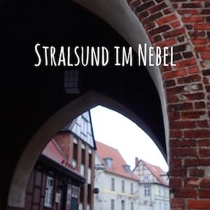 Blogpost: Stralsund im Nebel auf schwedenundso.de