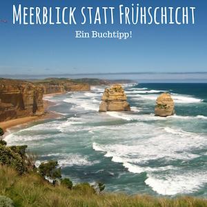 Blogpost: Meerblick statt Frühschicht - Ein Buchtipp auf schwedenundso.de
