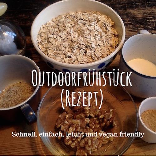Outdoor Frühstück selber machen (Rezept) - Schnell, einfach, klein und leicht