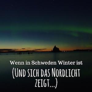 Blogpost: Nordlichter in Schweden auf schwedenundso.de