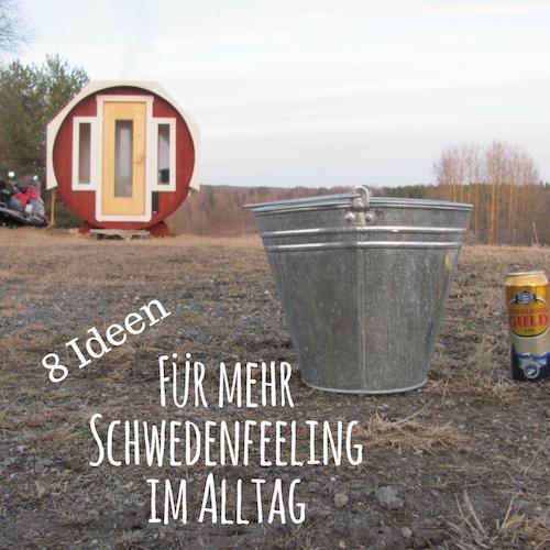 Ideen für Schwedenfeeling im Alltag