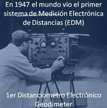 1947 primer sistema de medicion electronica de distancias edm