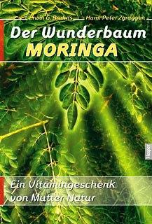 Der Wunderbaum Moringa, Buch
